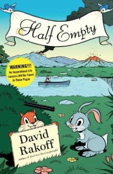 "The Incompleat Cynic: David Rakoff's ""Half Empty"""