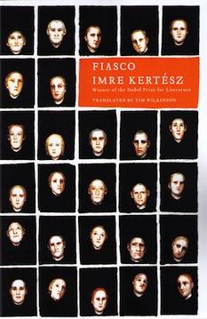 "Eternal Forgetting: Imre Kertész's ""Fiasco"""