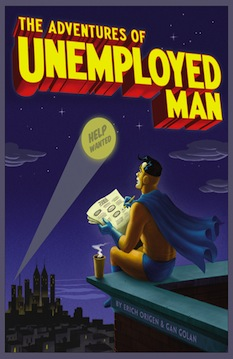 """Labor Power: """"The Adventures of Unemployed Man"""""""