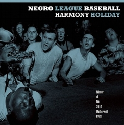 "Glimmers of Family: Harmony Holiday's ""Negro League Baseball"""