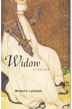 """Damages: Michelle Latiolais's """"Widow"""""""