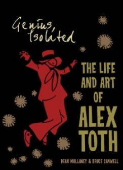 Aberrant Behavior: On Alex Toth