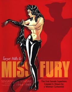 "Heroine Chic: Tarpé Mills' ""Miss Fury"""
