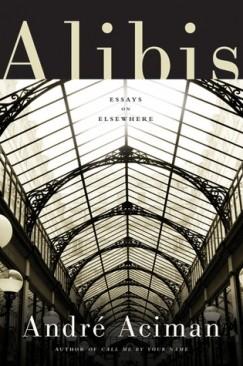 Discoveries: André Aciman