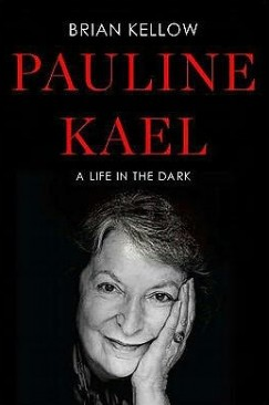 Hell to Sit Next To: On Pauline Kael