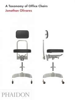 "All Hail the Chairmen: Jonathan Olivares's ""Taxonomy of Office Chairs"""