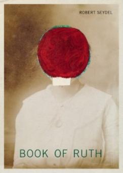 """Art Book: Robert Seydel's """"Book of Ruth"""""""