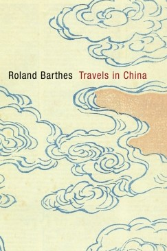 The Sideways Gaze: Roland Barthes's Travels in China