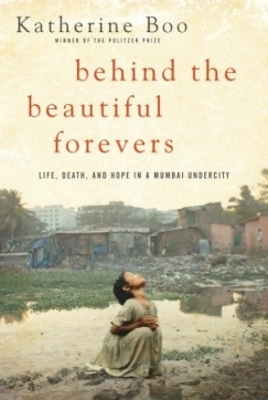 """The Branding on the Wall: Katherine Boo's """"Behind the Beautiful Forevers"""""""