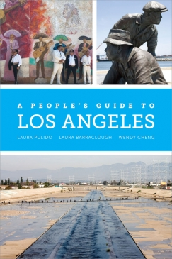 A People's Guide to Los Angeles, Part 2