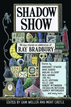 Bradbury's Shadows: New Stories by Eggers, Atwood, Ellison, Gaiman, and Others