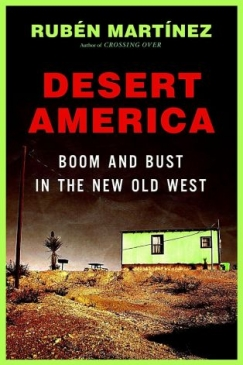 On Desert America: Boom and Bust in the New Old West