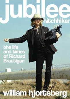 'The candles will blow themselves out': The Richard Brautigan Saga