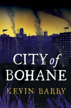 From Ireland, in the Coming Times: On Barry's 'City of Bohane'