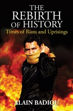 History and the Sphinx: Of Riots and Uprisings