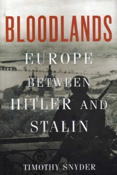 "Unshared Histories: Timothy Snyder's ""Bloodlands"""