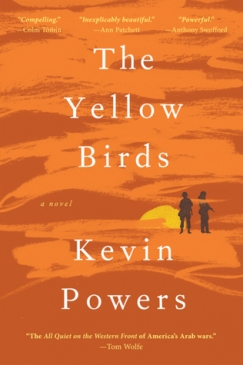 """Take It From a Soldier: On Kevin Powers's """"Yellow Birds"""""""