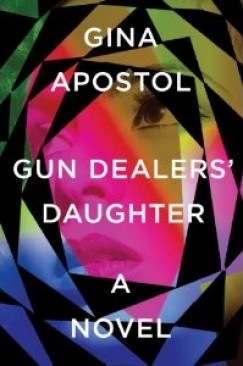 "Empire at the End of Time: On Gina Apostol's ""Gun Dealers' Daughter"""