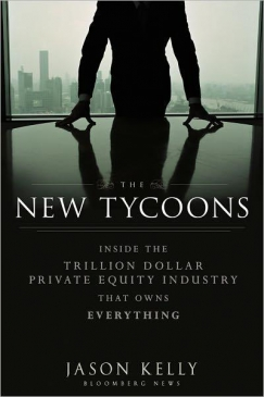Private Equity Planet: Jason Kelly on 'The New Tycoons'