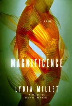 Species Decline: On Lydia Millet's 'Magnificence'