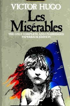 Victor Hugo Sings Again: On 'Les Misérables'