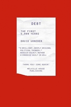 The Cliff and the Jubilee: On David Graeber's 'Debt'
