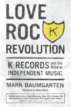 Revolution Come and Gone: On K Records