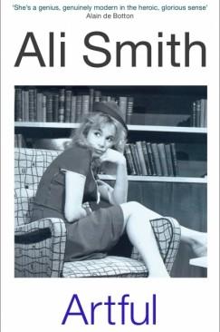 """The Brightest in the World: Ali Smith's """"Artful"""""""