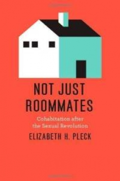 For Better or Worse: Marriage Promotion, Cohabitation, and American Politics