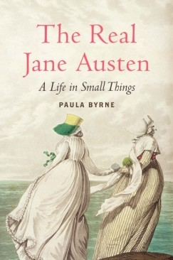 Fashioning Jane: How to Read Paula Byrne's New Biography