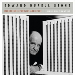 The Most Hated of Architects: On Edward Durrell Stone