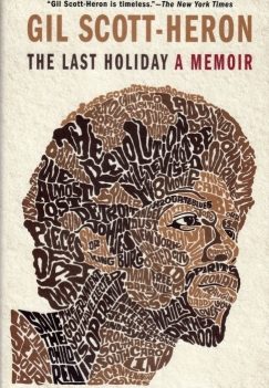 """On the Assembly Line: Gil Scott-Heron's """"The Last Holiday"""""""