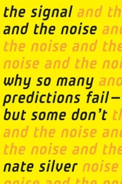 What's In a Prediction? On Nate Silver and the Science of Probability