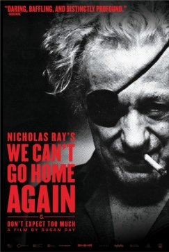 Nicholas Ray Couldn't Go Home Again: On the DVD Release of His Final Film