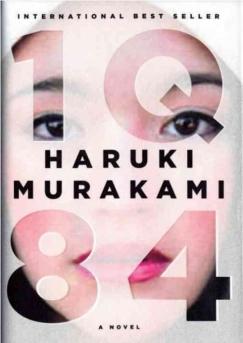 "World-Shifting: Haruki Murakami's ""1Q84"""