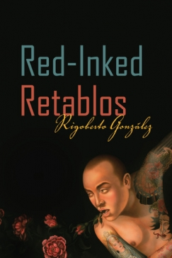 'Different Shades of Red': On Rigoberto González's New Collection