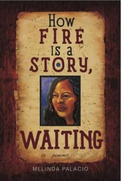 Playing with Fire: Daniel Olivas interviews Melinda Palacio