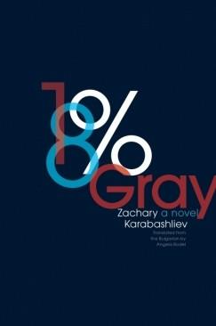 """Heavy Traffic: Zachary Karabashliev's """"18% Gray"""""""