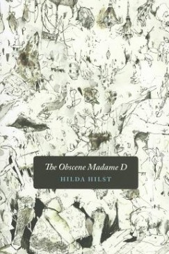 "Body of the Text: Hilda Hilst's ""The Obscene Madame D"""