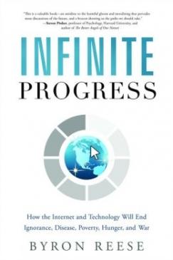 "Silicon Gospel: Byron Reese's ""Infinite Progess"""