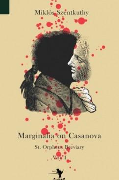 "All That Exists Is the Only True Luxury: Miklós Szentkuthy's ""Marginalia on Casanova"""