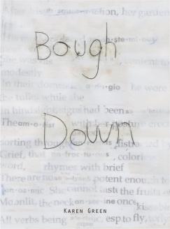 """Untied, Undone: """"Bough Down"""" by Karen Green"""