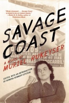 "All Clear Ahead: Muriel Rukeyser's ""Savage Coast"""