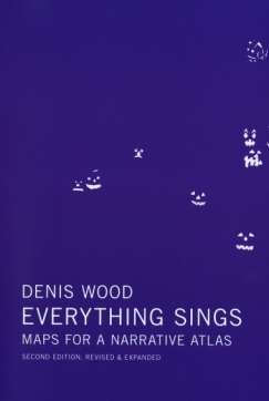 """[VIDEO] Denis Wood, """"Everything Sings: Maps for a Narrative Atlas"""""""