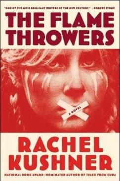 """[VIDEO] Rachel Kushner, """"The Flamethrowers"""""""