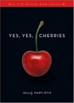 "[VIDEO] Mary Otis, ""Yes, Yes, Cherries"""