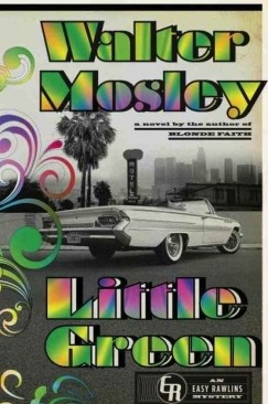 """Easy Rawlins Lives!: Walter Mosley's """"Little Green"""""""