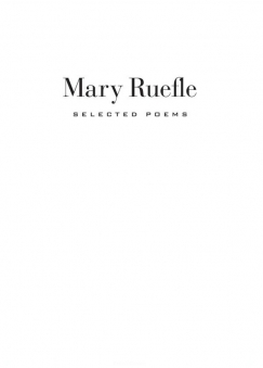 The Pleasures of Magical Thinking: On Mary Ruefle