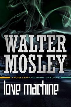 "SF Formulas Repurposed: Walter Mosley's ""Stepping Stone/Love Machine"""