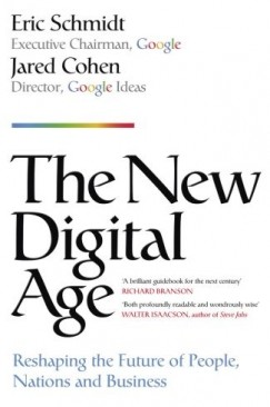 """Google-Eye View: Eric Schmidt and Jared Cohen's """"The New Digital Age"""""""